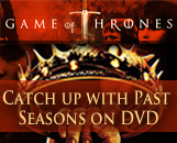 Click here to get past seasons of Game Of Thrones on DVD!