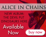 Don�t miss out on the new Alice In Chains album!