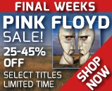 Pink Floyd's studio albums are on sale through August. Savings of 25-45% on select titles (including Dark Side & The Wall). Click here to shop!